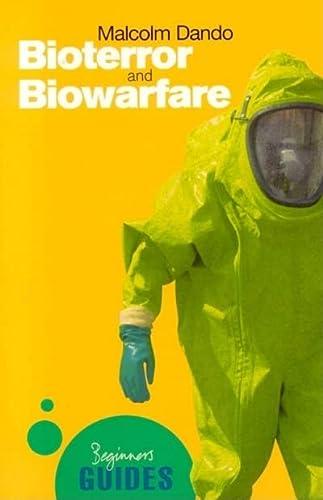 9781851684472: Bioterror and Biowarfare: A Beginner's Guide (Beginner's Guides)