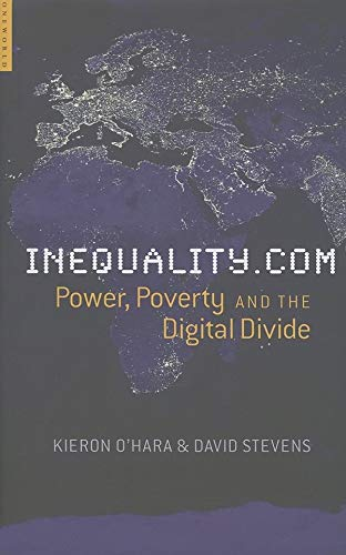 9781851684502: Inequality.com: Politics, Poverty and the Digital Divide