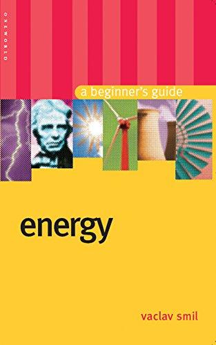 9781851684526: Energy: A Beginner's Guide (Beginner's Guides)