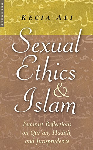 Sexual Ethics And Islam: Feminist Reflections on: Ali, Kecia