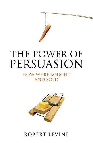 9781851684649: The Power of Persuasion: How We're Bought and Sold