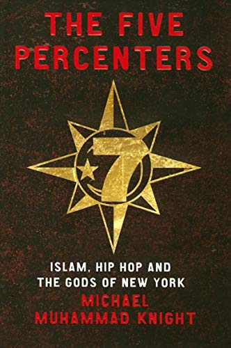 9781851685134: The Five Percenters: Islam, Hip hop and the Gods of New York