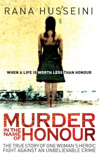 9781851685240: Murder in the Name of Honour: The True Story of One Woman's Heroic Fight Against an Unbelievable Crime