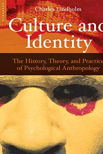 9781851685288: Culture and Identity: The History, Theory, and Practice of Psychological Anthropology