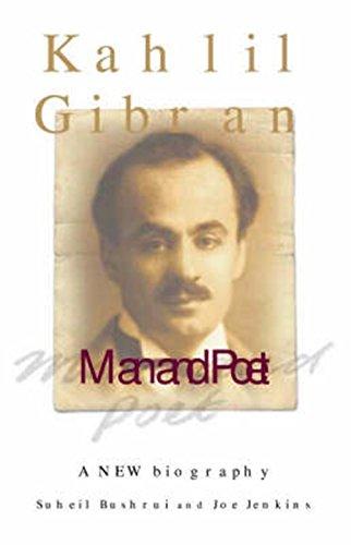 9781851685417: Kahlil Gibran: Man and Poet