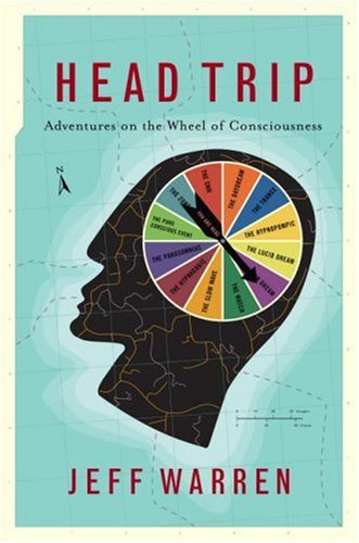 9781851685615: Head Trip: Adventures on the Wheel of Consciousness