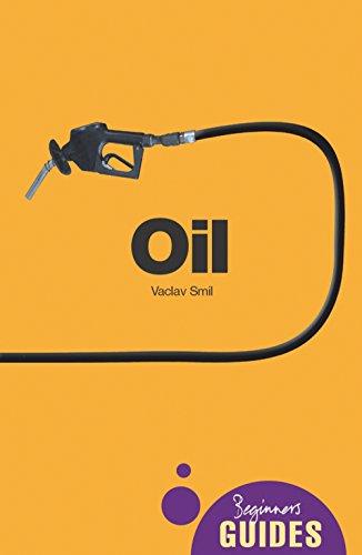 9781851685714: Oil: A Beginner's Guide (Beginner's Guides)