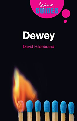 Dewey: A Beginner's Guide: Hildebrand, David L.