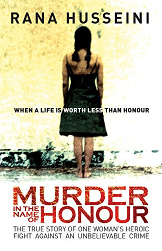 9781851685974: Murder in the Name of Honor: The True Story of One Woman's Heroic Fight Against an Unbelievable Crime