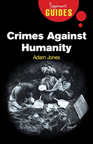 9781851686018: Crimes Against Humanity: A Beginner's Guide (Beginner's Guides)