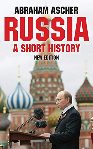 Russia, New Edition: A Short History: Ascher, Abraham