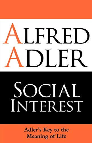 9781851686698: Social Interest: Adler's Key to the Meaning of Life
