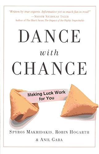9781851686797: Dance with Chance: Making Luck Work for You