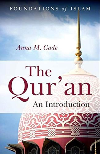 The Qur`an: An Introduction: Anna M. Gade