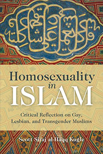 9781851687015: Homosexuality in Islam: Critical Reflection on Gay, Lesbian, and Transgender Muslims