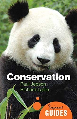 Conservation (Beginner`s Guides): Paul Jepson,Richard Ladle
