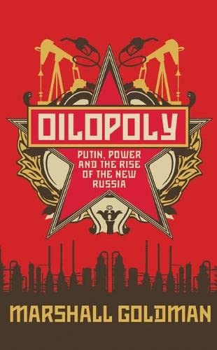 9781851687473: Oilopoly: Putin, Power and the Rise of the New Russia