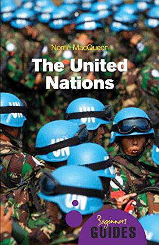 The United Nations: MacQueen, Norrie