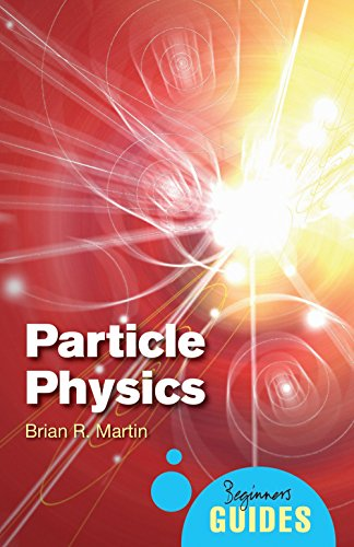 9781851687862: Particle Physics: A Beginner's Guide (Beginner's Guides)