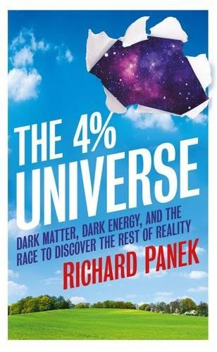 9781851688210: The 4-Percent Universe: Dark Matter, Dark Energy, and the Race to Discover the Rest of Reality