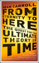 9781851688425: From Etenity to Here: The Quest for the Ultimate Theory of Time