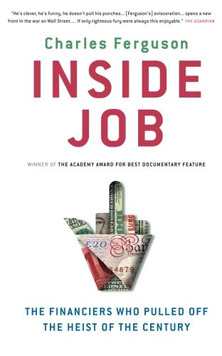 9781851689156: Inside Job: The Financiers Who Pulled Off The Heist Of The Century