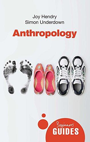 9781851689309: Anthropology: A Beginner's Guide (Beginner's Guides)