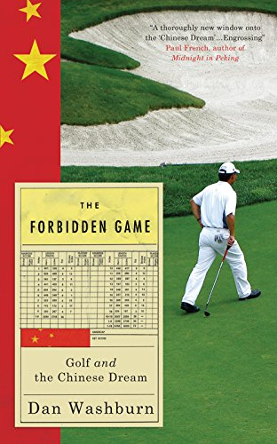 9781851689484: The Forbidden Game: Golf and the Chinese Dream
