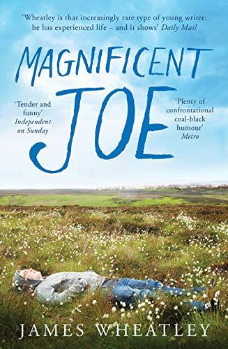 Magnificent Joe: Wheatley, James