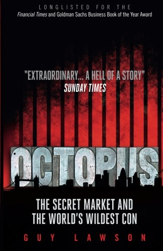 9781851689781: Octopus: The Secret Market And The World's Wildest Con
