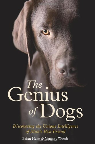 9781851689859: Genius of Dogs: Discovering the Unique Intelligence of Man's Best Friend