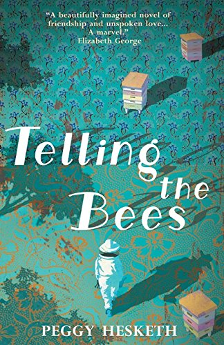 Telling the Bees: Hesketh, Peggy