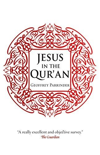 Jesus in the Qur'an: Parrinder, Geoffrey