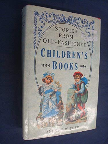9781851700004: Old-Fashioned Children's Books