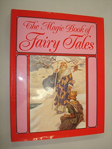 9781851700127: The Magic Book of Fairy Tales