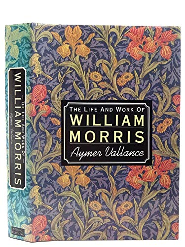 Life and Work of William Morris: Vallance, Aymer