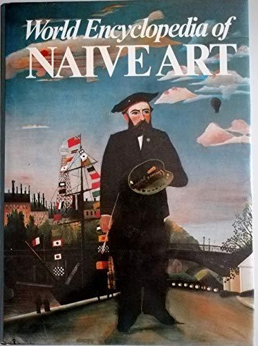 9781851701278: World Encyclopaedia of Naive Art