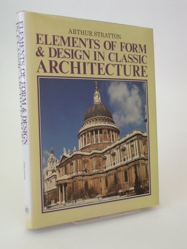 Elements of Form & Design in Classic Architecture
