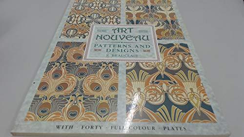 Art Nouveau Patterns and Designs (Poster art: Beauclair, Rene