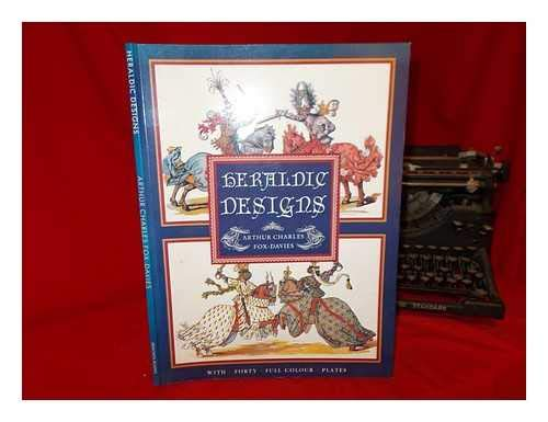 Heraldic Designs (Poster Art Series): A. C. Fox-Davies