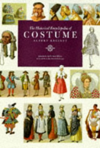 The Historical Encyclopedia of Costume. Introduction by Dr Eileen Ribeiro