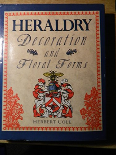 9781851701827: Heraldry: Decoration and Floral Forms