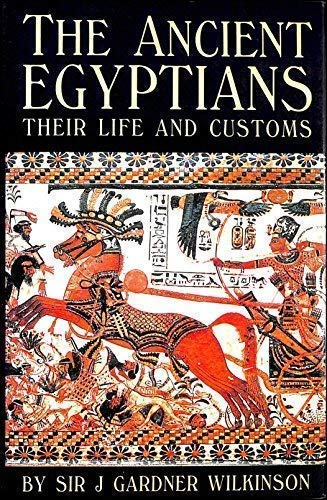9781851701988: A Popular Account of the Ancient Egyptians. Their Life and Customs.