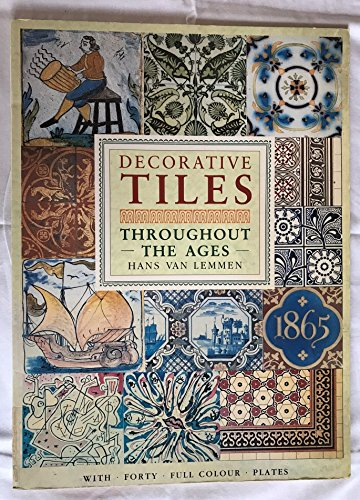 9781851702022: Decorative Tiles Throughout the Ages