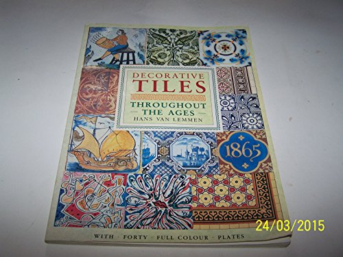 Decorative Tiles Throughout The Ages: Van Lemmen, Hans