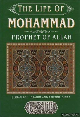 The Life of Mohammad: Etienne Dinet, Sliman