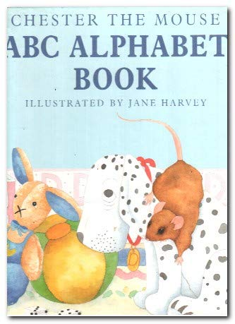 9781851702442: Chester the Mouse A.B.C. Alphabet Book (Chester & Max Library)