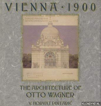 VIENNA 1900 THE ARCHITECTURE OF OTTO WAGNER