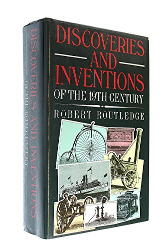 9781851702671: Discoveries and Inventions of the Nineteenth Century