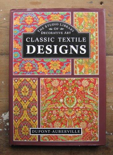 Classic Textile Designs: M. Dupont-Auberville